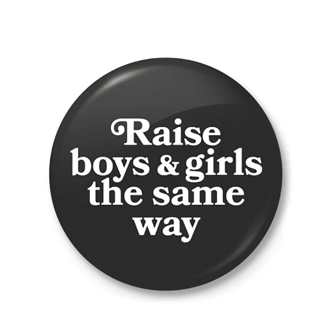 Raise Boys & Girls the same way