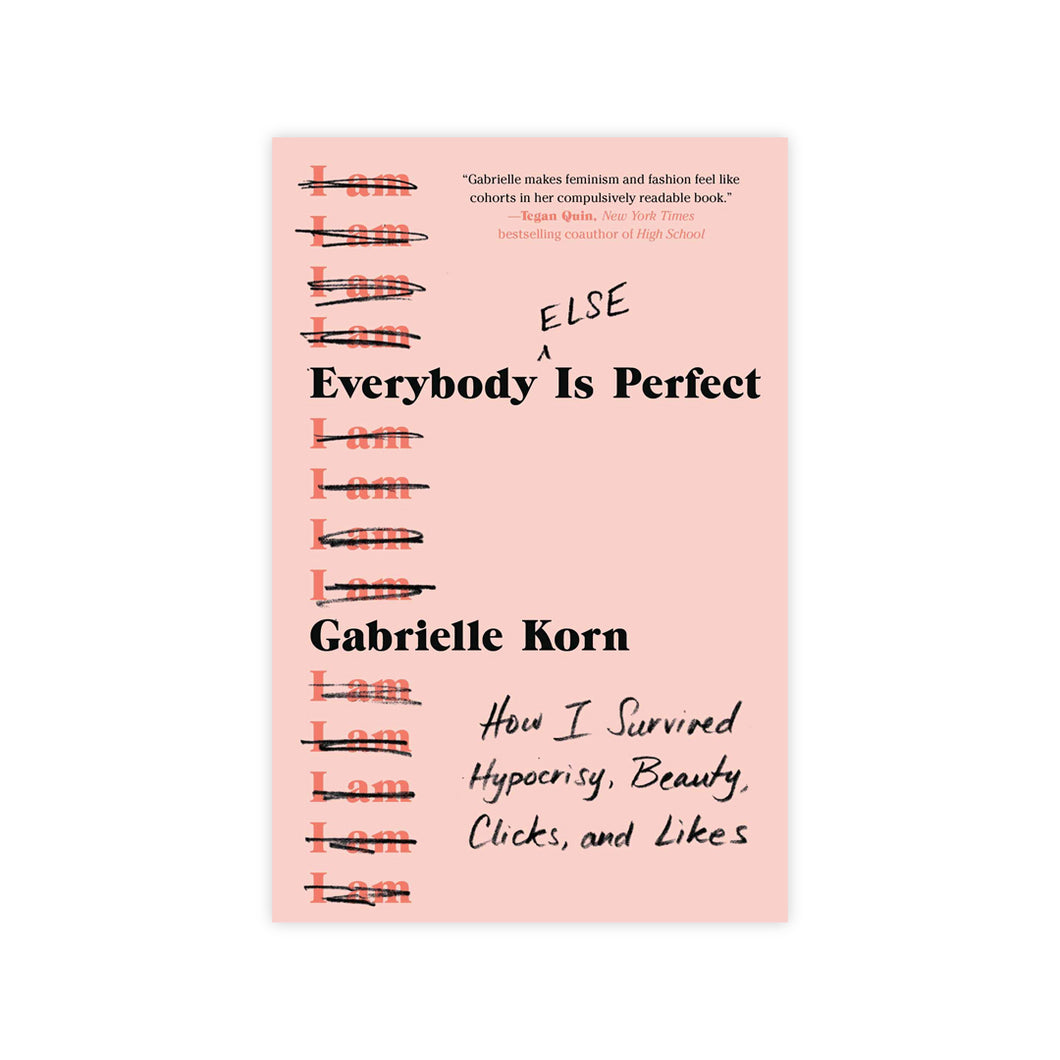 Everybody (Else) Is Perfect