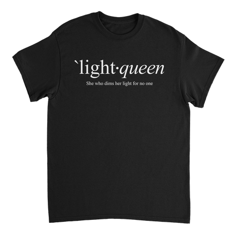 LIGHT QUEEN // Define - Black Tee