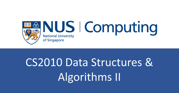 NUS CS notes(self-made) : CS2010 Data Structures and Algorithm 2