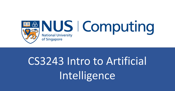 NUS CS notes(self-made) : CS3243 Intro to Artificial Intelligence