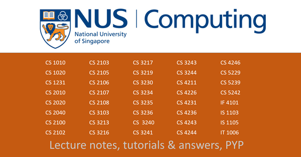 NUS CS notes bundle (lecture notes+tutorials & answers)