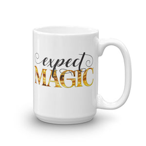 Expect Magic Mug