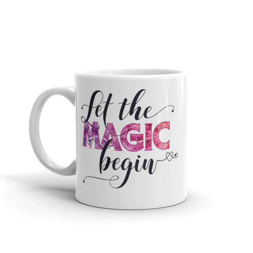 Let the Magic Begin Mug