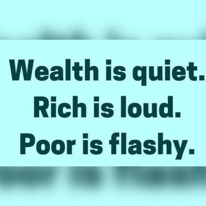 Wealth Is Quiet ⚡️