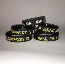 "Load image into Gallery viewer, ""Comfort Is One Hell of A Drug"" Exclusive FCHW Wristband"