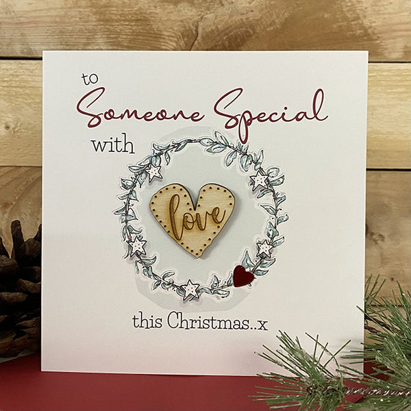 To Someone Special with love this Christmas x