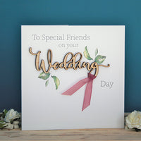 To Special Friends On Your Wedding Day