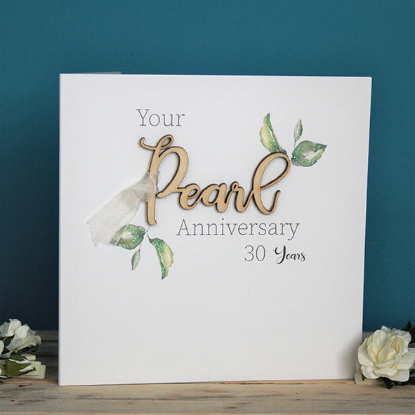 Your Pearl Anniversary 30 years
