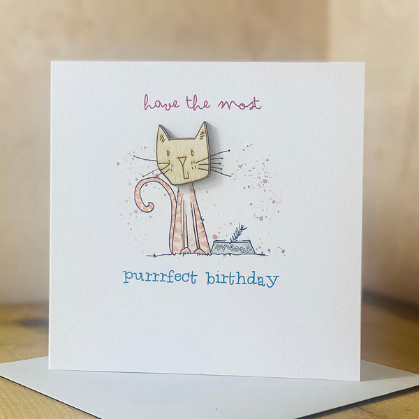 Have the most purrrfecct birthday