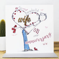 To the most wonderful Wife on our anniversary xx