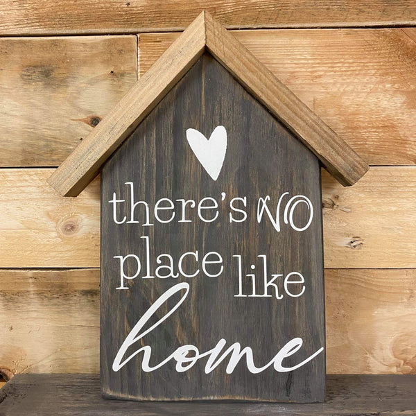 'There's no place like home' House Shaped Plaque