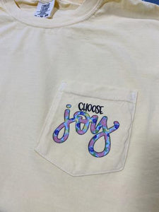 Choose Joy Pocket Comfort Color
