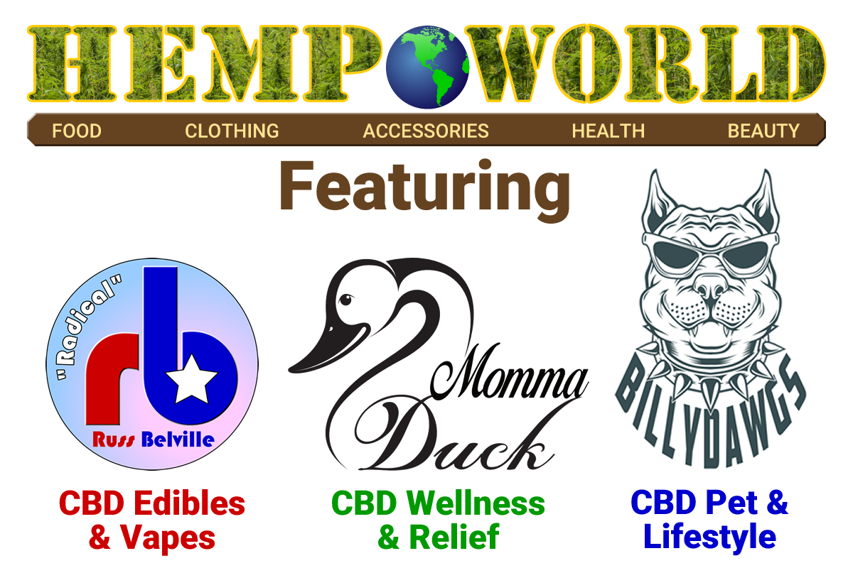 Boise Hemp World - Featuring Radical Russ, Momma Duck, and Billy Dawgs CBD Brands