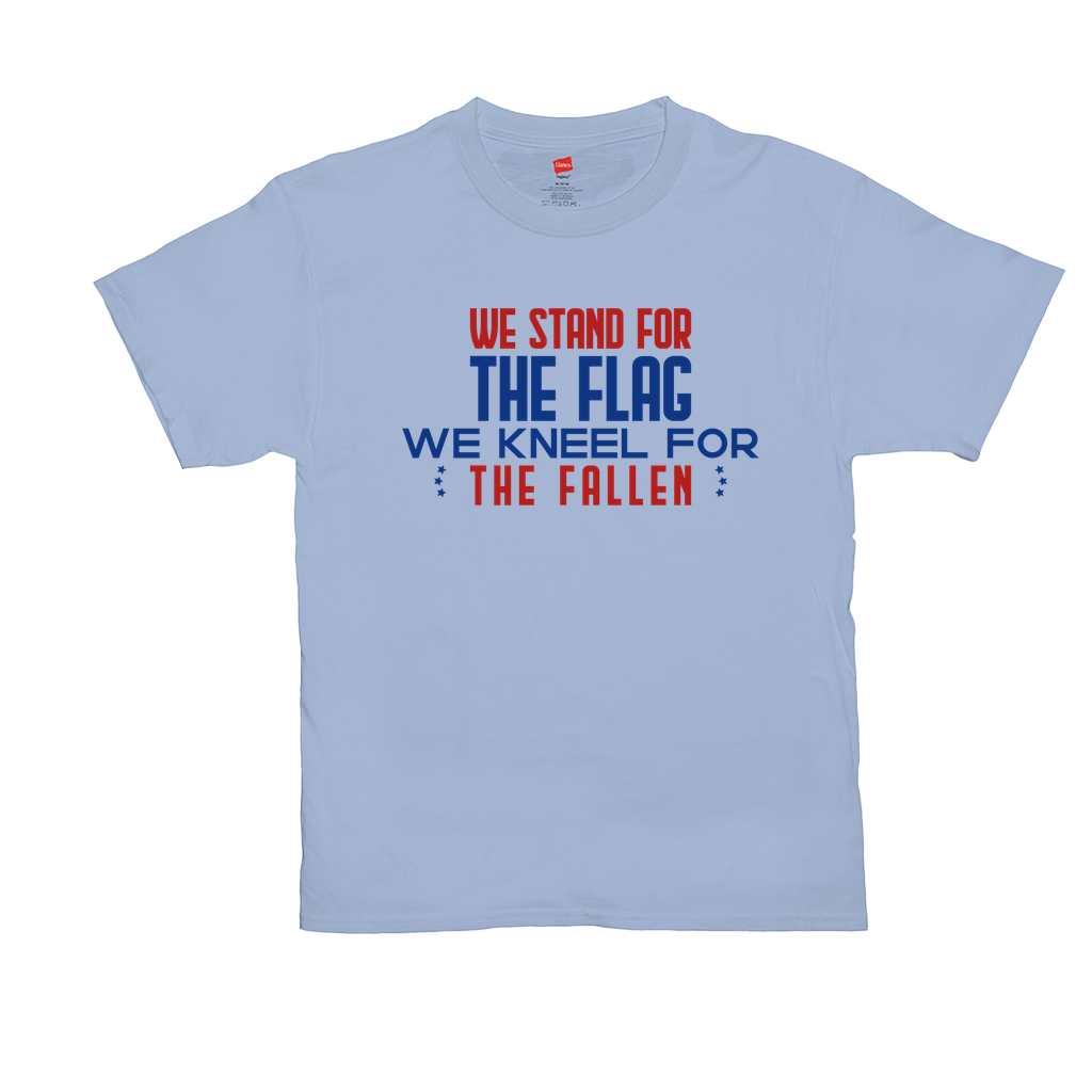 We stand for the flag, we kneel for the fallen - Unisex T-Shirts - GN - patriotic, inspirational
