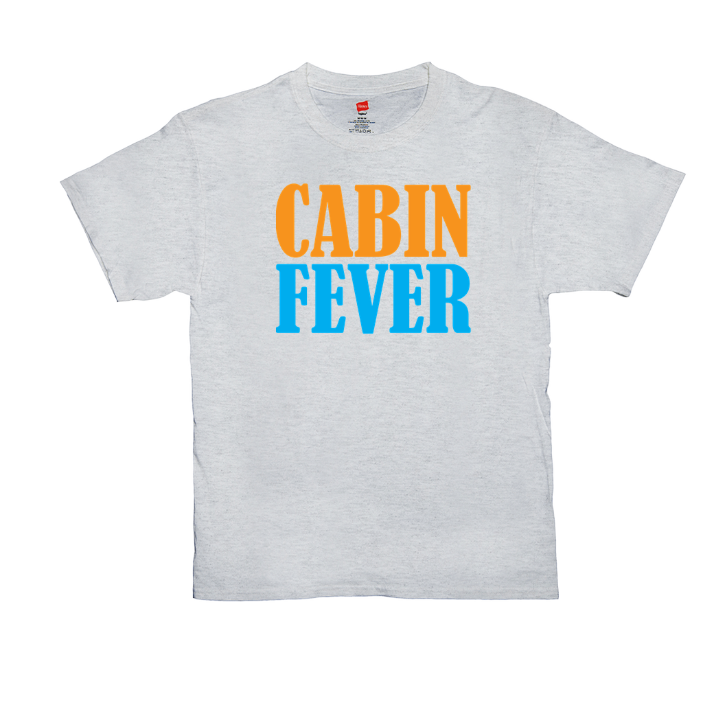 Cabin Fever - Unisex T-Shirts - GN - camping, hiking, outdoors, nature, exploring