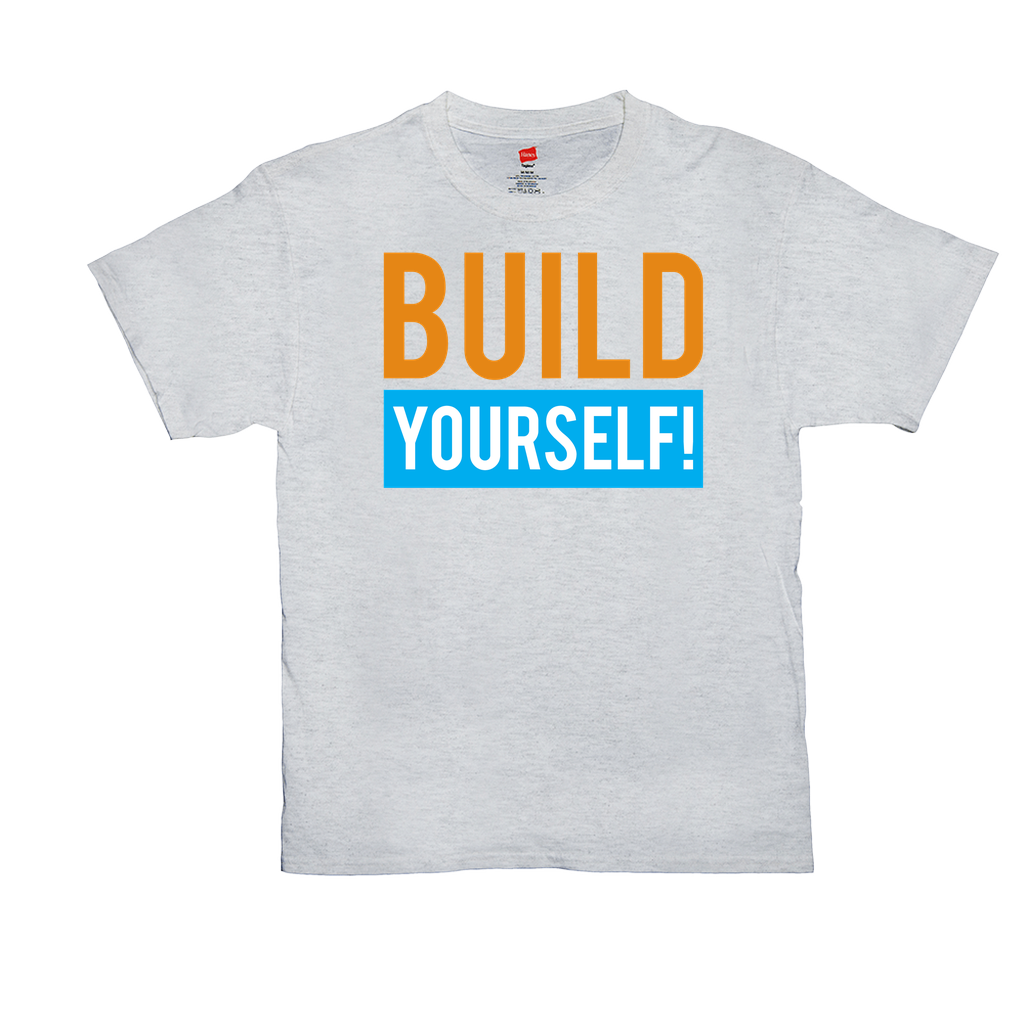 Build Yourself - Unisex T-Shirts - GN - motivational, self-help, success, personal development