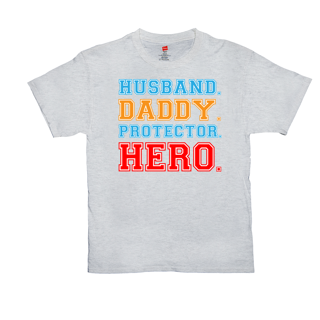 "Unisex T-Shirts - GN - ""Husband, Daddy, Protector, Hero"" - father, dad, fathers day, family"