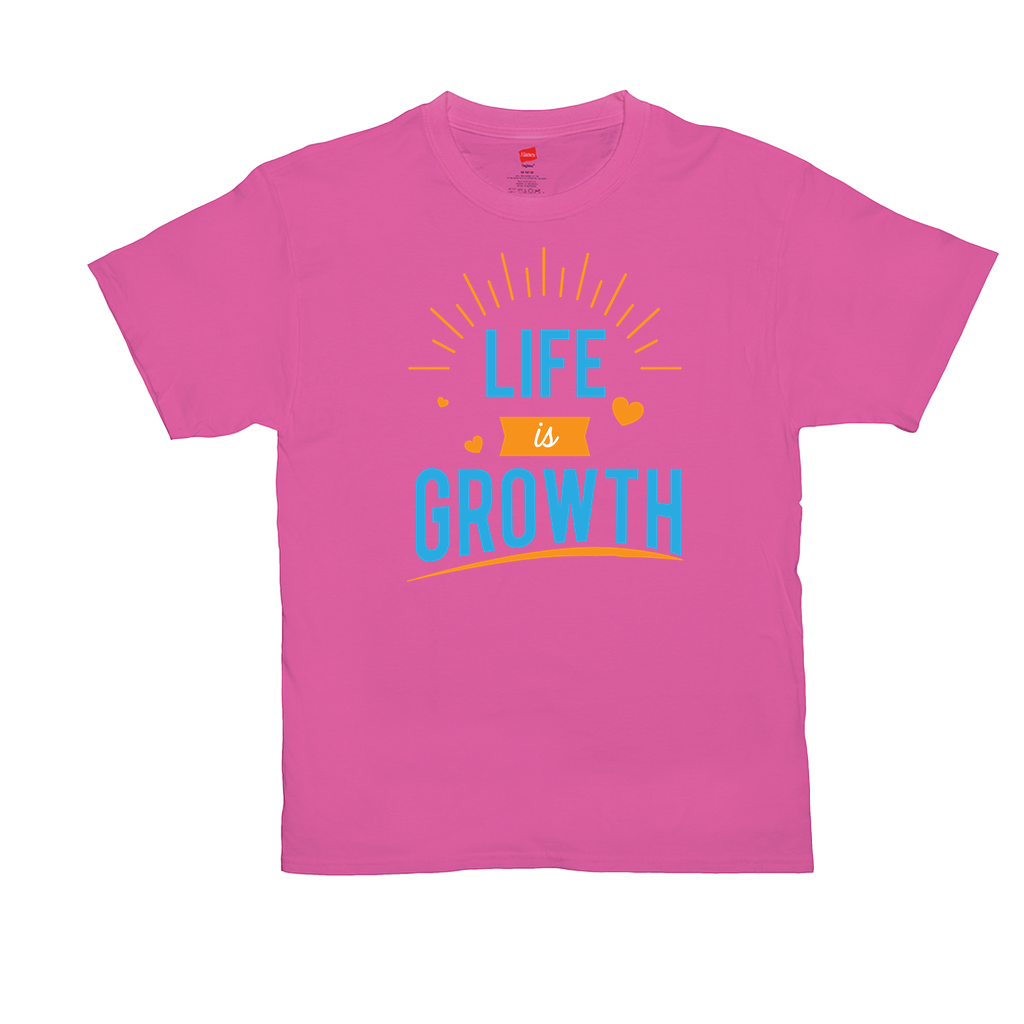 "Unisex T-Shirts - GN - ""Life is Growth"" - motivational, self-help, success"
