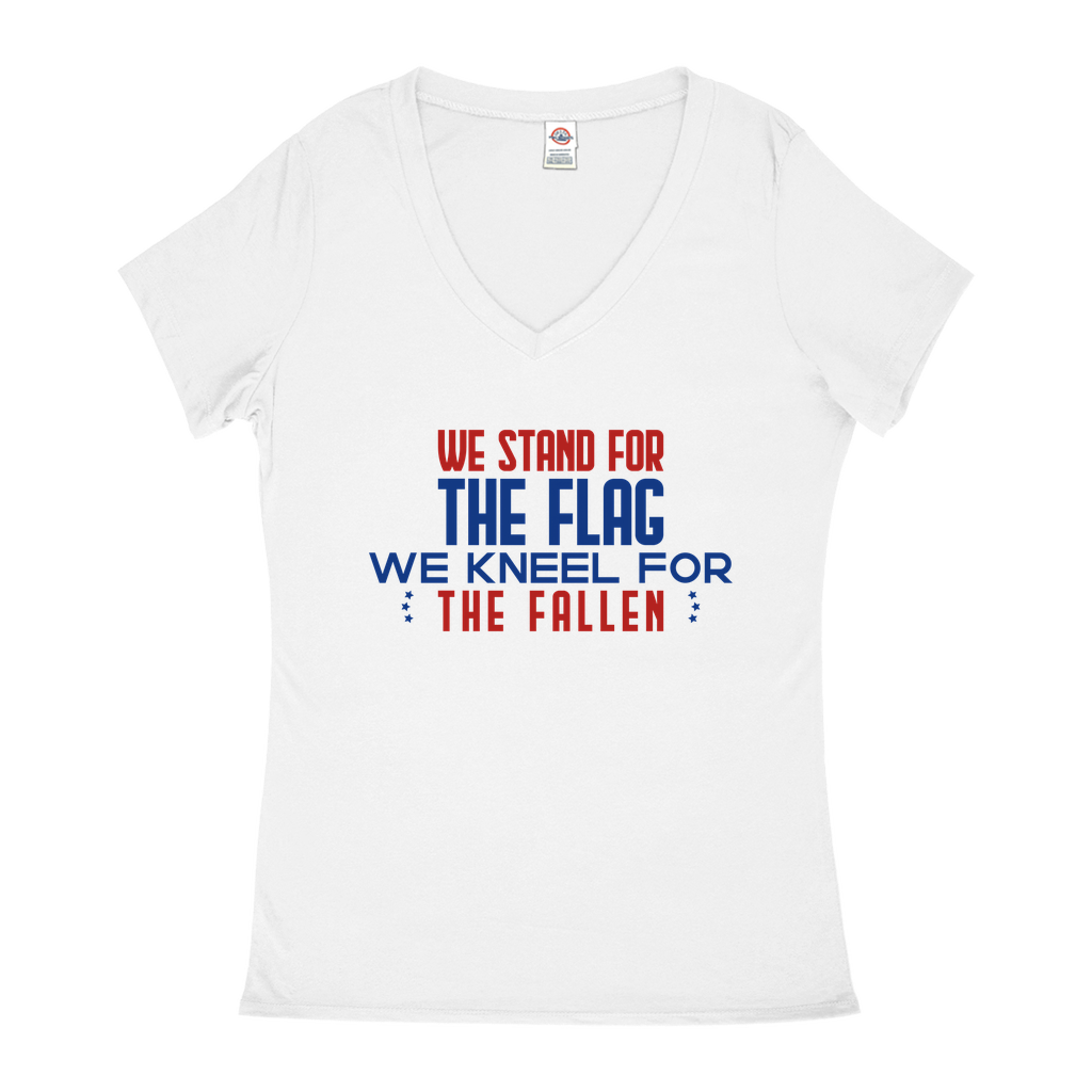 "V-Neck T-Shirts - GN - ""We stand for the flag, we kneel for the fallen"" - patriotic, inspirational"