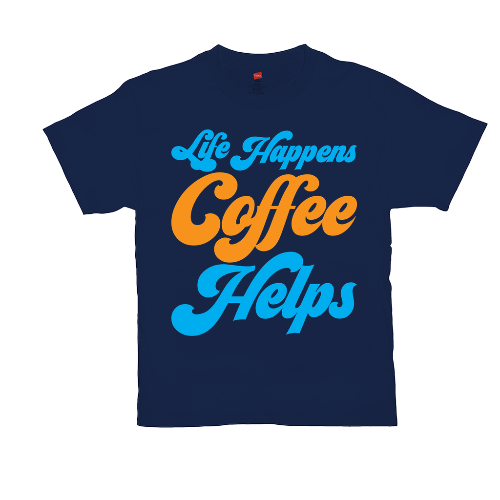 "Unisex T-Shirts - GN - ""Life happens coffee helps"" - coffee, coffee lovers, funny t-shirts, funny sayings, funny quotes"