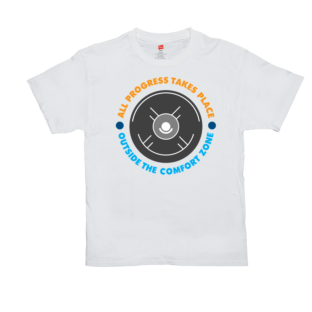 "Unisex T-Shirts - GN - ""All progress takes place outside the comfort zone"" - motivational, self-help, success"