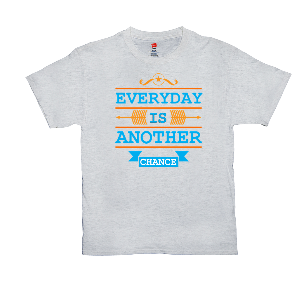 Everyday Is Another Chance - Unisex T-Shirts - GN - motivational, self-help, success