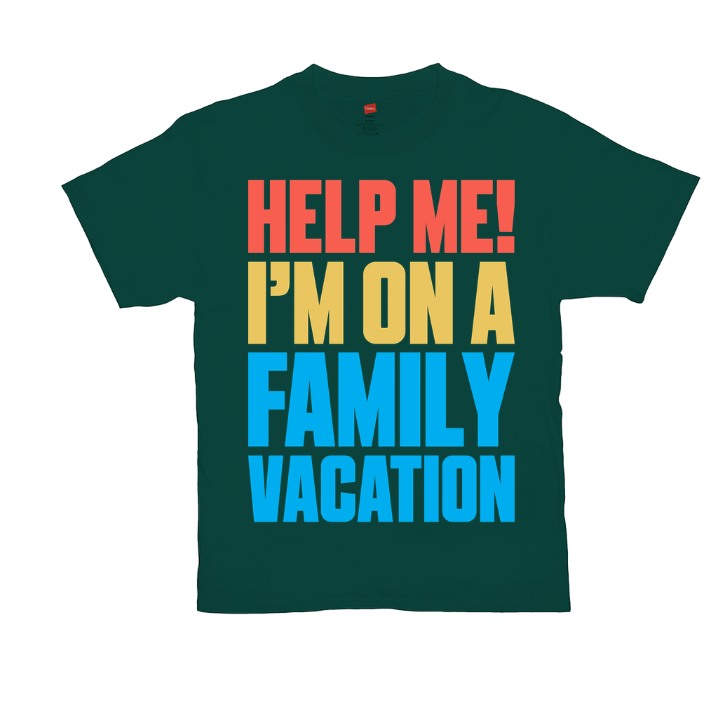 "Unisex T-Shirts - GN - ""Help me I'm on a family vacation"" - family, vacation, funny quotes, funny sayings, funny t-shirts"