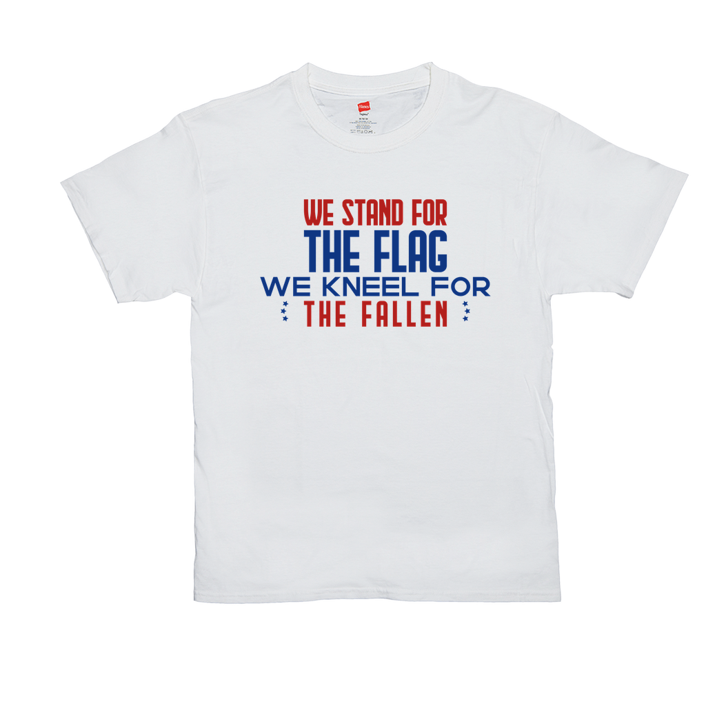 "Unisex T-Shirts - GN - ""We stand for the flag, we kneel for the fallen"" - patriotic, inspirational"