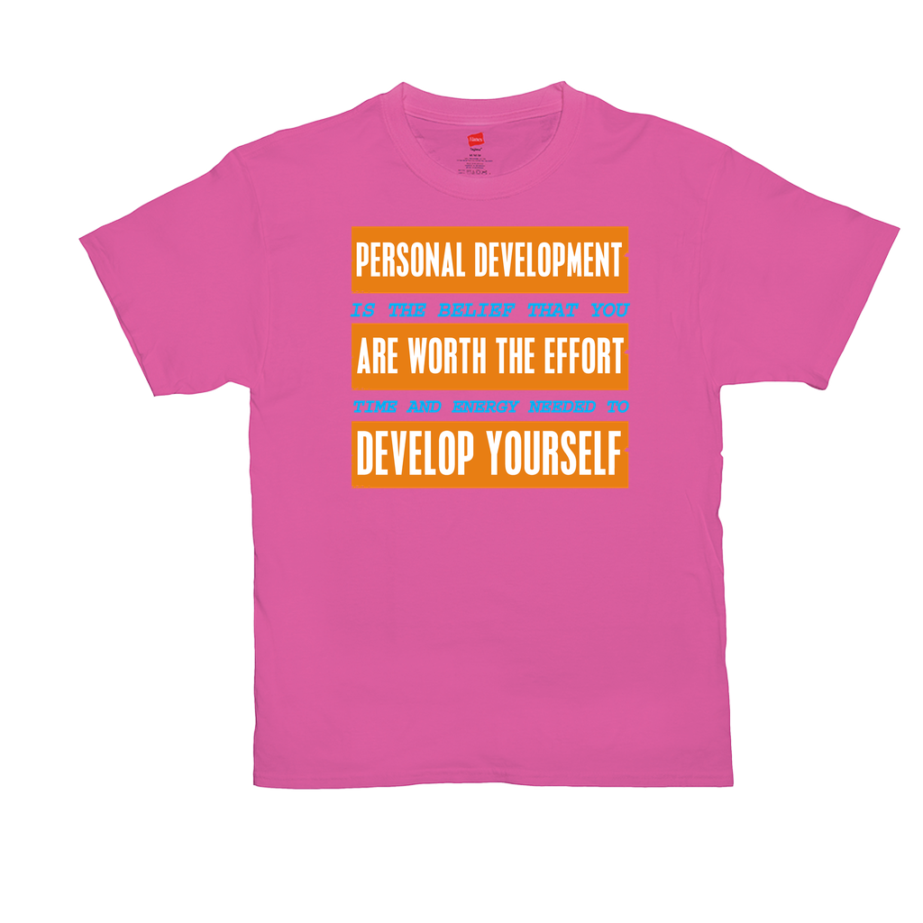 "Unisex T-Shirts - GN - ""Personal Development Is..."" - motivational, self-help, success"