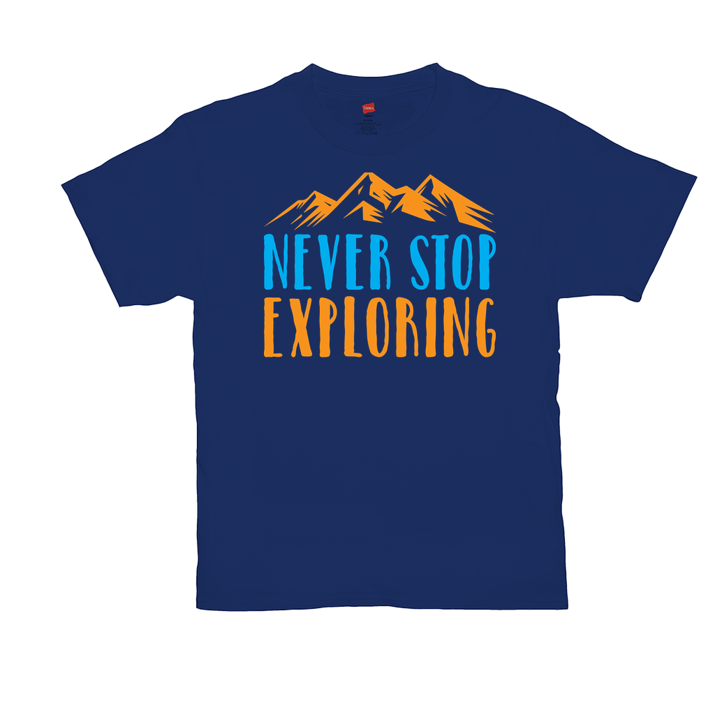 "Unisex T-Shirts - GN - ""Never Stop Exploring"" - exploring, camping, hiking, outdoors, nature, discovery"