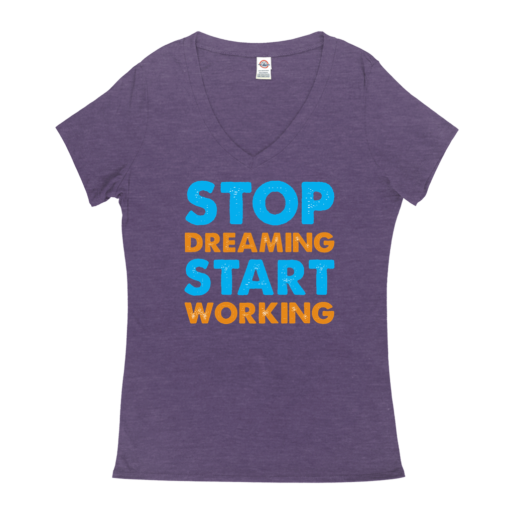 Stop Dreaming Start Working - V-Neck T-Shirts - GN - motivational, self-help, success
