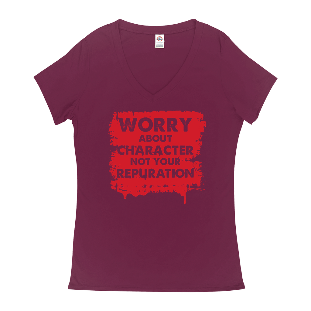 Worry about character not your reputation - V-Neck T-Shirts - GN - motivational, self-help, success