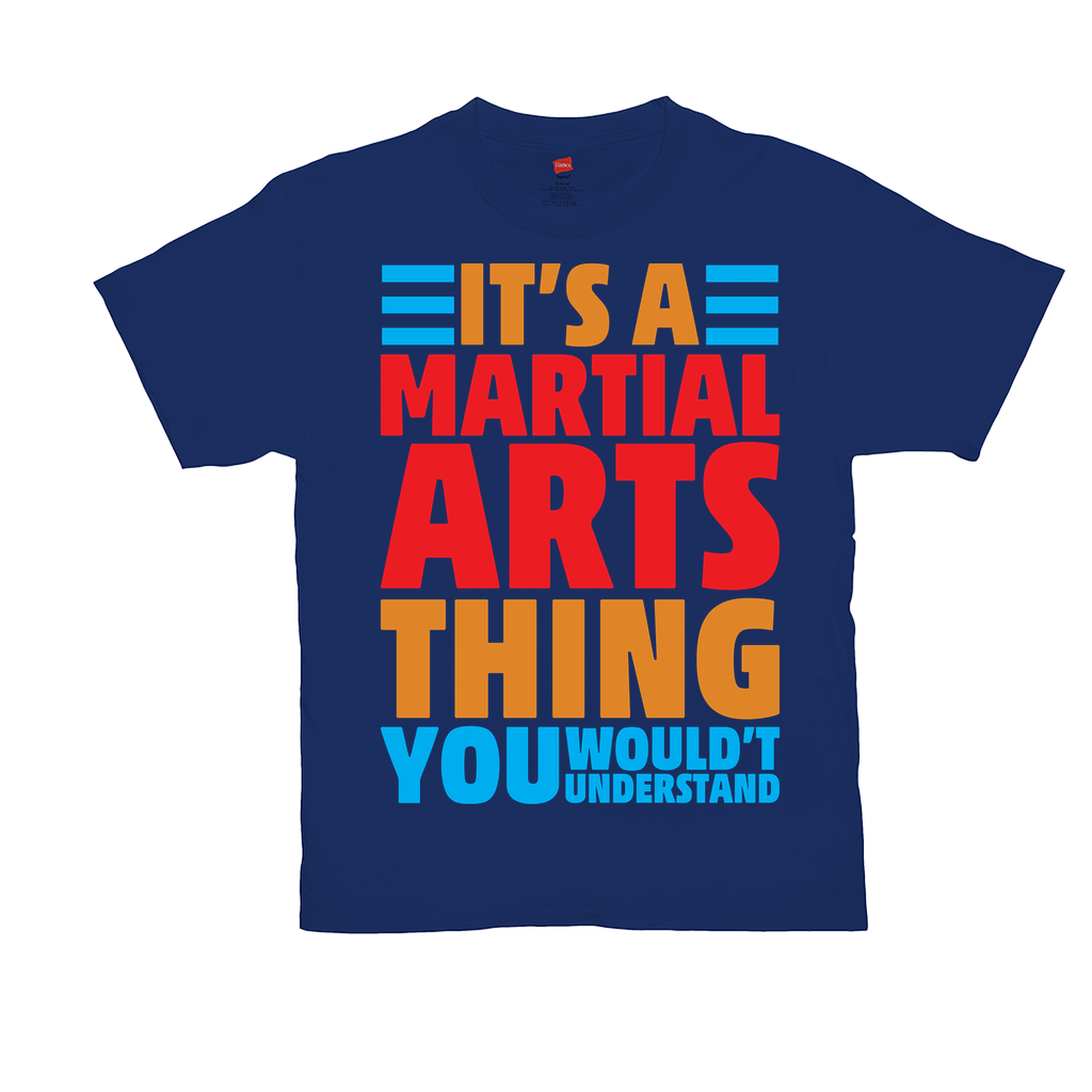 "Unisex T-Shirts - GN - ""It's a martial arts thing you wouldn't understand"" - martial arts,karate, kung fu, funny quotes, funny sayings, funny t-shirts"