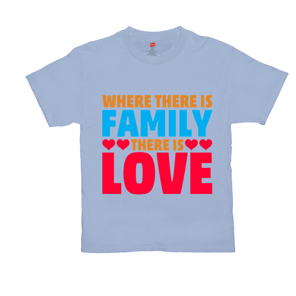 Where there is family there is love - Unisex T-Shirts - GN - family, funny t-shirts, funny quotes, funny sayings
