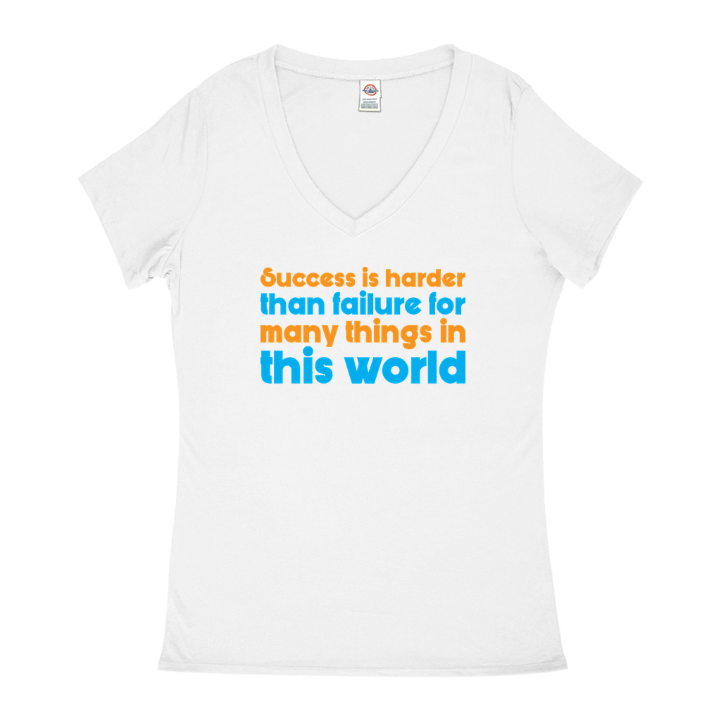 Success is harder than failure for many things in this life - V-Neck T-Shirts - GN - motivational, self-help, success