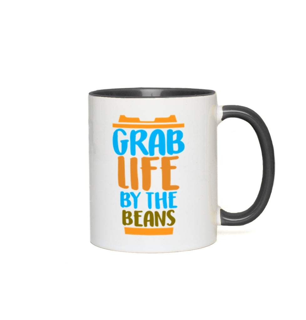 Grab life by the beans - 11 oz. Mug - GN - coffee, coffee lovers, funny quotes, funny sayings, funny mugs