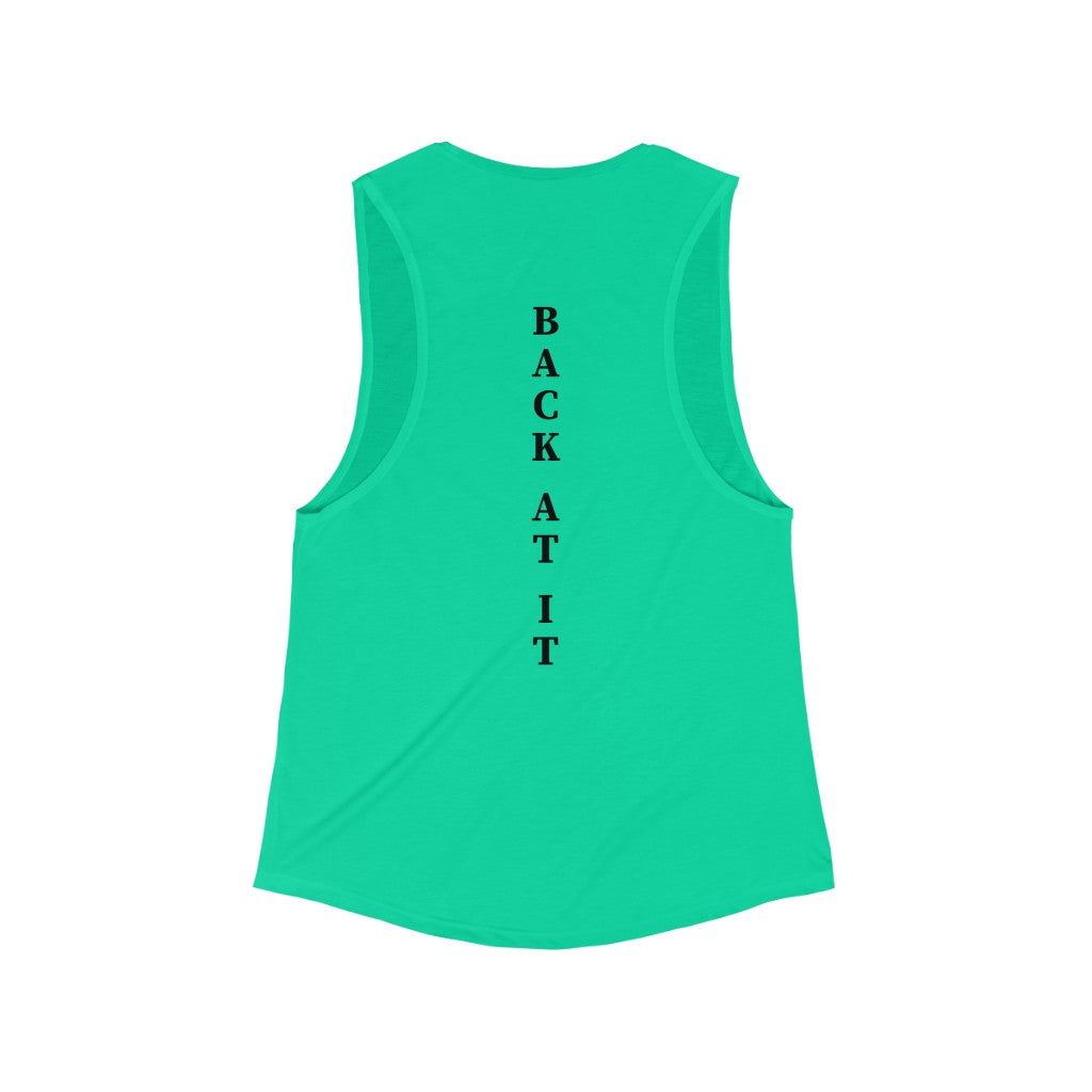 Back at it Women`s Muscle Tank Top - Higher Up Athletics