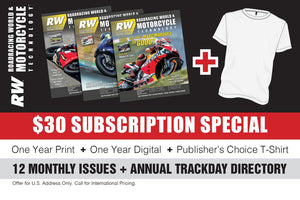 RoadRacing World - 1-YEAR PRINT + 1-YEAR DIGITAL + PUBLISHER'S CHOICE T-SHIRT
