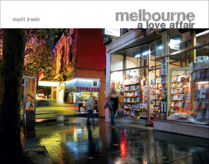 Melbourne A Love Affair - Photographic Coffee Table Book