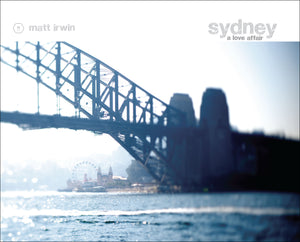 Sydney A Love Affair - Photographic Coffee Table Book