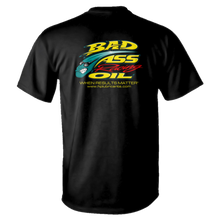 Load image into Gallery viewer, Bad Ass Racing Oil T-Shirt