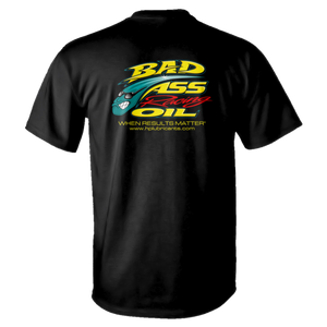 Bad Ass Racing Oil T-Shirt