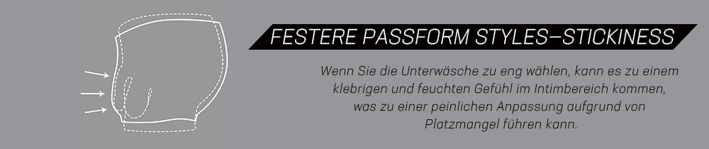 Festere Passform Styles-Stickiness