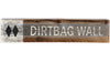 Ski Sign - Dirtbag Wall