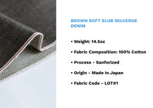 Load image into Gallery viewer, BROWN SOFT SLUB SELVEDGE DENIM