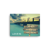 "12""x 16"" Canvas Print-Love Is-Three Names Premium Canvas (Ocean Pier)"