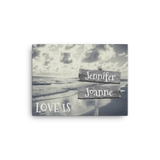 "12"" x 16"" Canvas Print-Love Is-2 Names Premium Canvas (B&W Beach)"