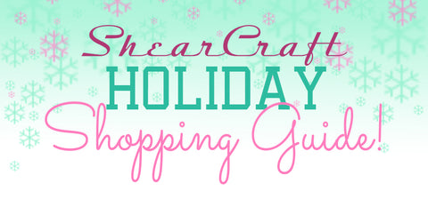 ShearCraft Holiday Shopping Guide