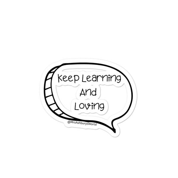 Keep Learning and Loving SpeechBubble-free stickers